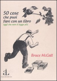 50 Cose Che Puoi Fare Con Un Libro