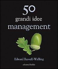 50 Grandi Idee. Management