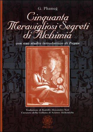Cinquanta Meravigliosi Segreti di Alchimia