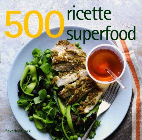 500 Ricette Superfood