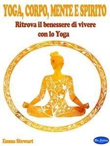 Yoga, Corpo, Mente e Spirito (eBook)