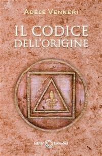 Il Codice dell'Origine (eBook)
