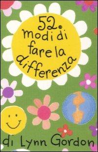 52 Modi di Fare la Differenza