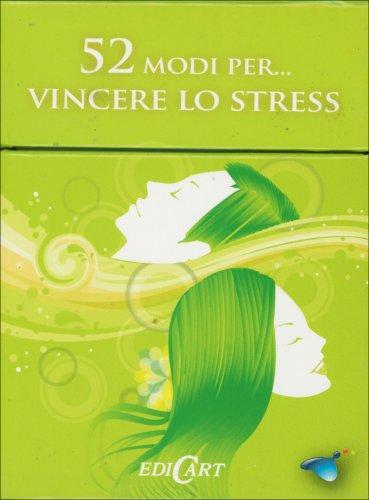 52 Modi Per... Vincere lo Stress