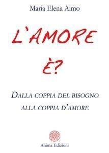 L'Amore È? (eBook)