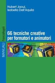 66 Tecniche Creative per Formatori e Animatori (eBook)