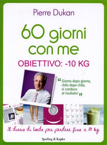 60 Giorni con Me - Obiettivo: -10 Kg