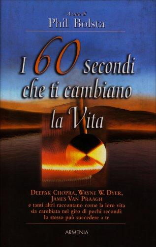 I 60 Secondi che ti Cambiano la Vita