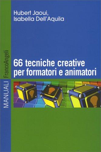 66 Tecniche Creative per Formatori e Animatori