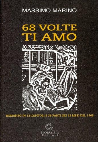 68 Volte Ti Amo