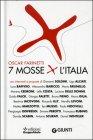 7 Mosse X L'Italia