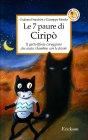 Le 7 Paure di Ciripò