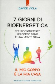 7 Giorni di Bioenergetica per...
