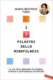 I 7 Pilastri della Mindfulness