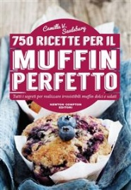 750 Ricette per il Muffin Perfetto (eBook)