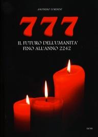 777 - Il Futuro dell'Umanità Fino all'Anno 2242