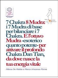 7 Chakra 8 Mudra:  i 7 Mudra di Base per Bilanciare i 7 Chakra (eBook)