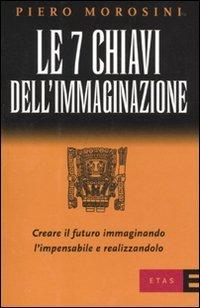 Le 7 Chiavi dell'Immaginazione