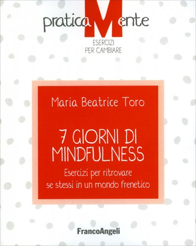 7 Giorni di Mindfulness