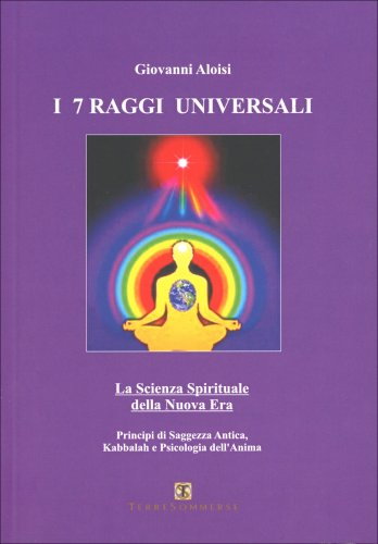 I 7 Raggi Universali