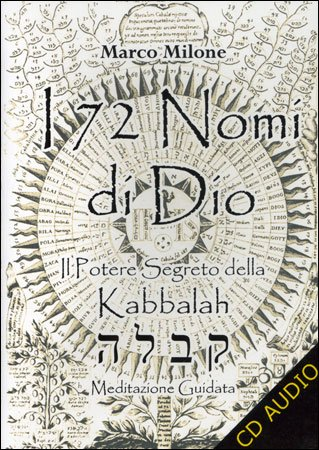 I 72 Nomi di Dio - Il Potere Segreto della Kabbalah