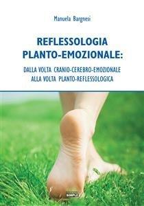 Reflessologia Planto-Emozionale (eBook)