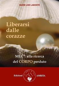 Liberarsi dalle Corazze (eBook)