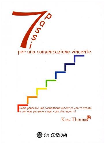 7 Passi per Una Comunicazione Vincente