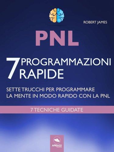 PNL - 7 Programmazioni Rapide (eBook)