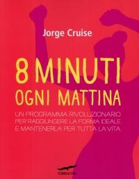 8 Minuti ogni Mattina
