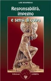 Responsabilità, Impegno e Sensi di Colpa (eBook)