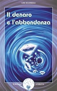 Il Denaro e l'Abbondanza (eBook)