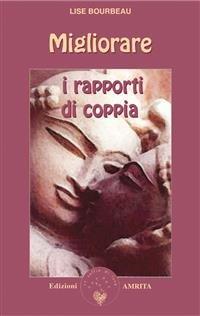Migliorare i Rapporti di Coppia (eBook)
