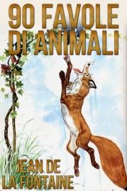 90 FAVOLE DI ANIMALI (EBOOK) di Jean de La Fontaine