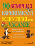 90 Semplici Esperimenti Scientifici per le Vacanze