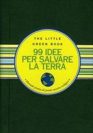 99 Idee per Salvare la Terra
