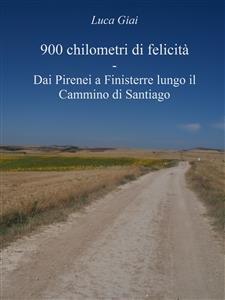 900 Chilometri di Felicità (eBook)