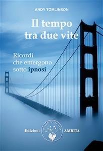 Il Tempo tra Due Vite (eBook)