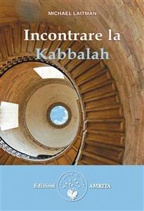 Incontrare la Kabbalah (eBook)
