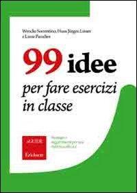 99 Idee per Fare Esercizi in Classe