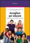 Accogliere per Educare
