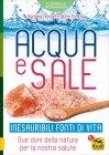 Acqua e Sale - Inesauribili Fonti di Vita Edizione 2017