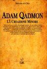 Adam Qadmon - La Creazione Minore