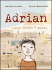 Adrian Vuole Andare a Scuola