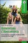 Affrontare l'Adolescenza (eBook)
