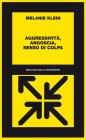 Aggressività, Angoscia, Senso di Colpa (eBook)