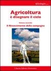 Agricoltura è Disegnare il Cielo - Vol. 2