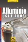 Alluminio Usi e Abusi (eBook)