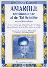 Amaroli: Testimonianze al Dr. Tal Schaller