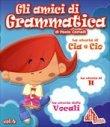 Gli Amici di Grammatica Vol. 4